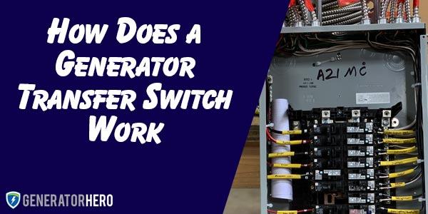 How Does a Generator Transfer Switch Work